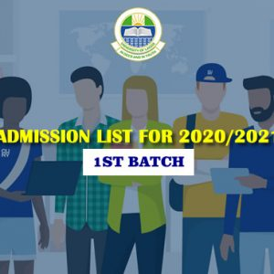 ADMISSION LIST FOR 2020/2021 (1ST BATCH)